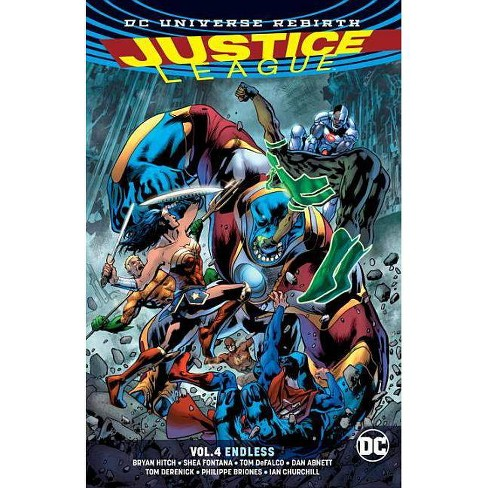 Justice League Vol. 4: Endless (Rebirth) - by  Bryan Hitch (Paperback) - image 1 of 1
