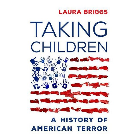 Taking Children - by  Laura Briggs (Hardcover) - image 1 of 1