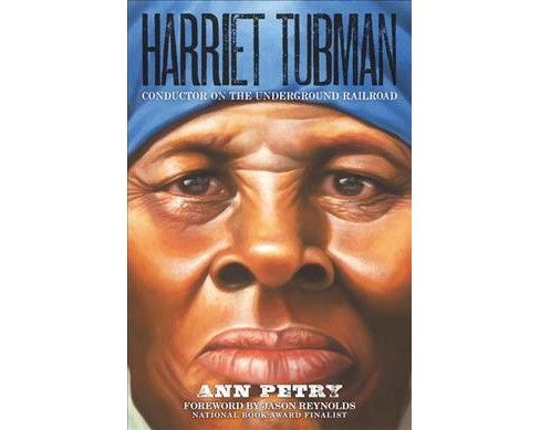 Harriet Tubman : Conductor on the Underground Railroad -  by Ann Petry (Hardcover) - image 1 of 1