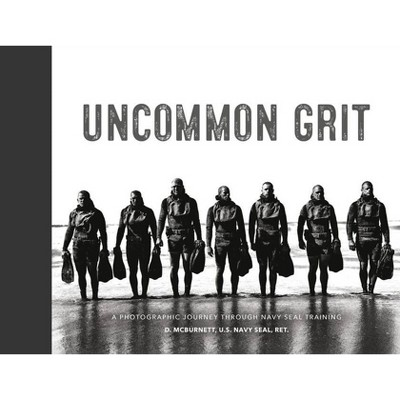 Uncommon Grit - (Hardcover)