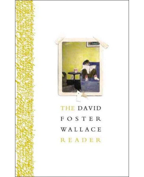 David Foster Wallace Reader (Paperback) - image 1 of 1