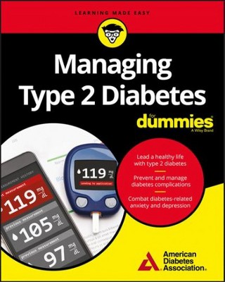 Managing Type 2 Diabetes For Dummies For Dummies Paperback