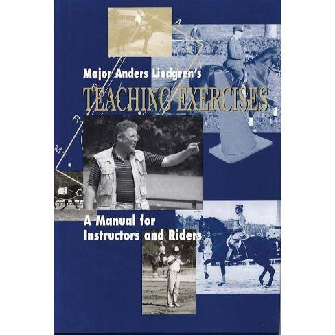 Major Anders Lindgren's Teaching Exercises - (Masters of Horsemanship) (Hardcover) - image 1 of 1