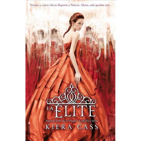 La Elite - (Roca Editorial Juvenil) by  Kiera Cass (Paperback) - image 1 of 1