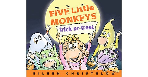 Five Little Monkeys Trick-or-Treat (School And Library) (Eileen Christelow) - image 1 of 1