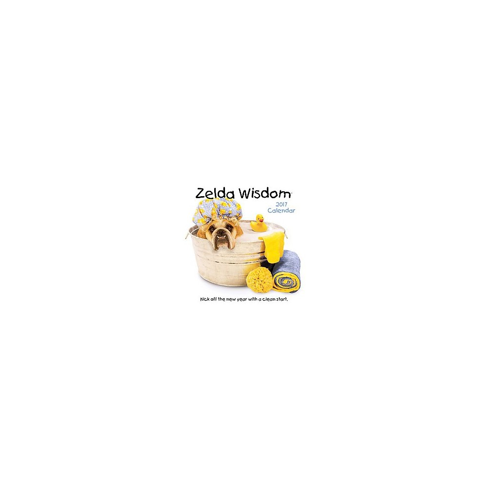 Zelda Wisdom 2017 Calendar (Paperback) (Carol Gardner)