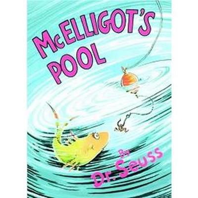Mcelligot's Pool (Hardcover)(Dr. Seuss)