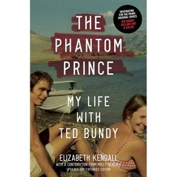 The Phantom Prince - by  Elizabeth Kendall (Hardcover)