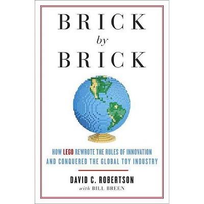 Brick by Brick - by  David Robertson & Bill Breen (Paperback)
