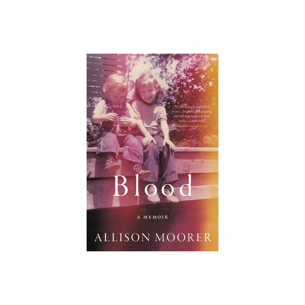 Blood By Allison Moorer Paperback