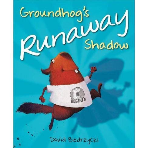 Groundhog's Runaway Shadow - by  David Biedrzycki (Hardcover) - image 1 of 1