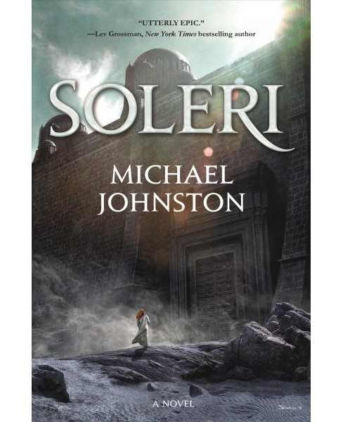 Soleri -  by Michael Johnston (Hardcover) - image 1 of 1