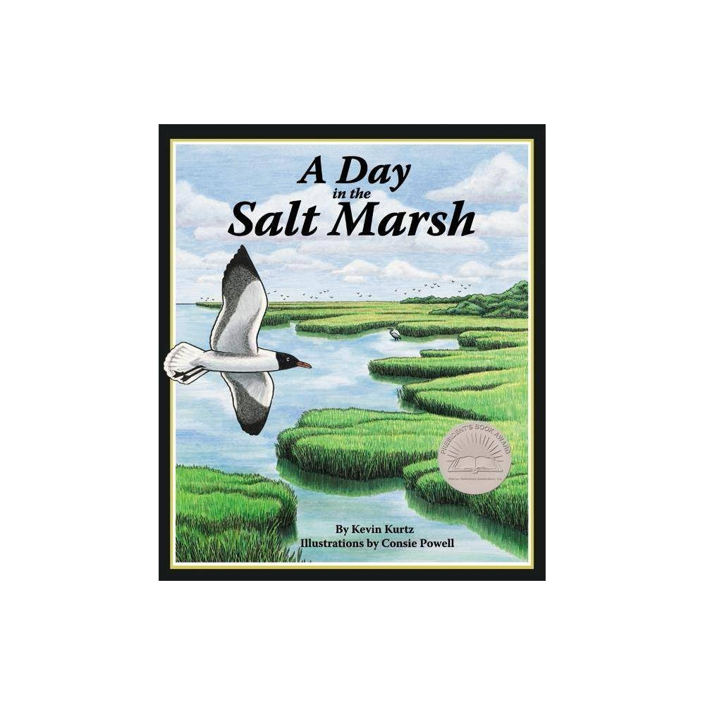 A Day In The Salt Marsh By Kevin Kurtz Paperback