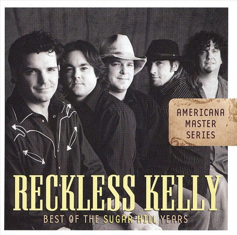 Reckless kelly - Americana master series:Best of sugar (CD) - image 1 of 1