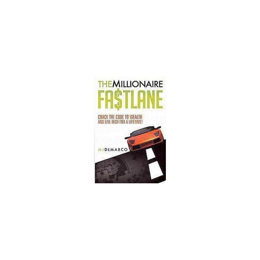 The Millionaire Fastlane (Paperback)