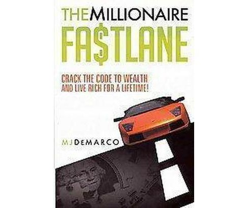 The Millionaire Fastlane (Paperback) - image 1 of 1