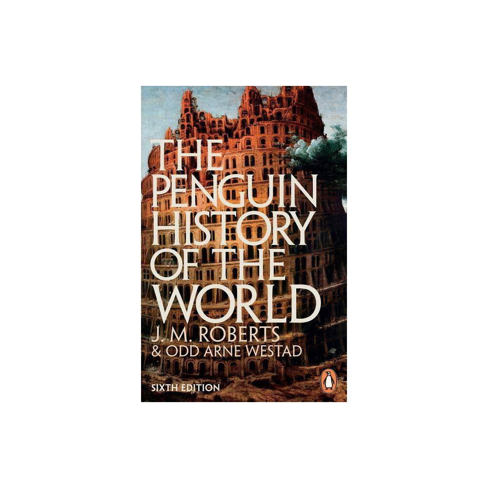 The Penguin History Of The World 6th Edition By J M Roberts Paperback
