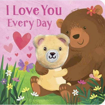 I Love You Every Day (Board Book)(Parragon Books)