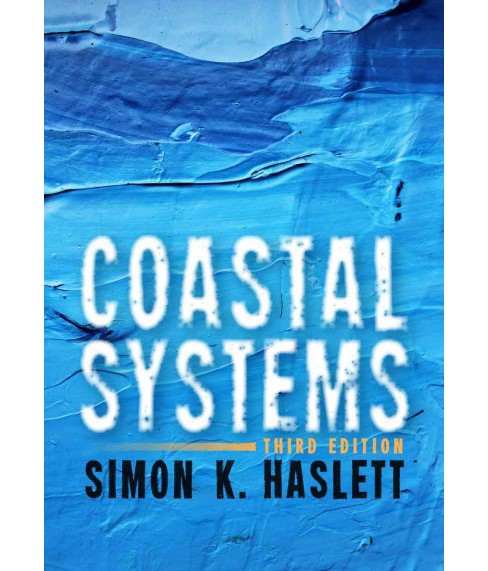 Coastal Systems (Paperback) (Simon K. Haslett) - image 1 of 1