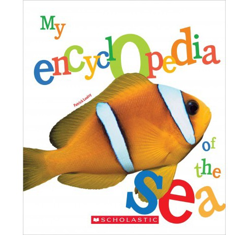 My Encyclopedia of the Sea (Hardcover) (Patrick Louisy) - image 1 of 1