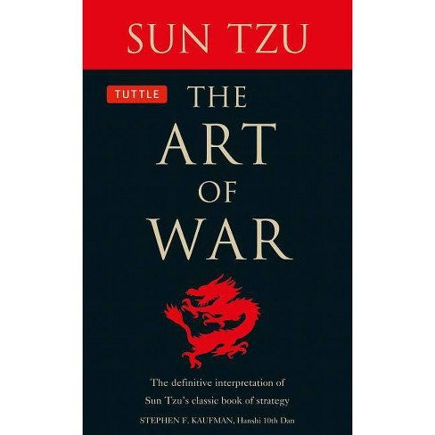 The Art of War - by  Sun Tzu & Stephen F Kaufman (Paperback) - image 1 of 1