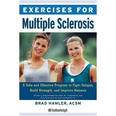 Exercises for Multiple Sclerosis - by  Brad Hamler (Paperback) - image 1 of 1