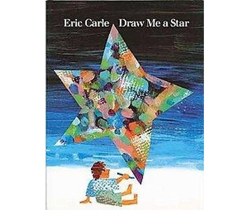 Draw Me a Star (School And Library) (Eric Carle) - image 1 of 1