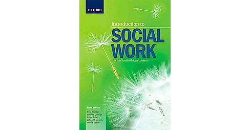 Introduction to Social Work in the South African Context (Paperback) (Rinie Schenk & Paul Mbedzi & - image 1 of 1