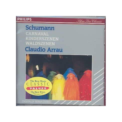 Claudio [Piano]  Robert; Arrau Schumann - Schumann: Carnaval; Kinderszenen; Waldszenen (CD) - image 1 of 1
