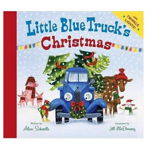 Little Blue Truck's Christmas (Hardcover) by Alice Schertle, Jill McElmurry (Illustrator) - image 1 of 2
