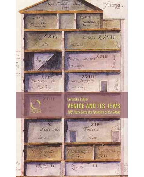 Venice and Its Jews : 500 Years Since the Founding of the Ghetto (Paperback) (Lenore  Rosenberg) - image 1 of 1
