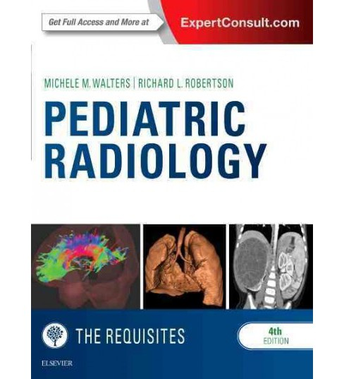 Pediatric Radiology (Hardcover) (M.D. Michele M. Walters & M.D. Richard L. Robertson) - image 1 of 1