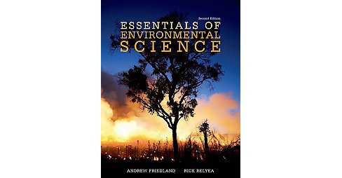 Essentials of Environmental Science (Paperback) (Andrew Friedland & Rick Relyea) - image 1 of 1