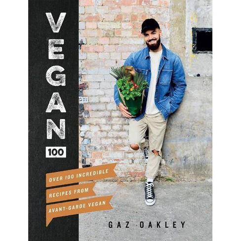 Vegan 100 - by  Gaz Oakley (Hardcover) - image 1 of 1