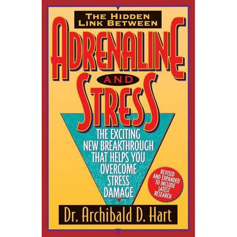 Adrenaline & Stress - by  Archibald D Hart & Hart (Paperback) - image 1 of 1