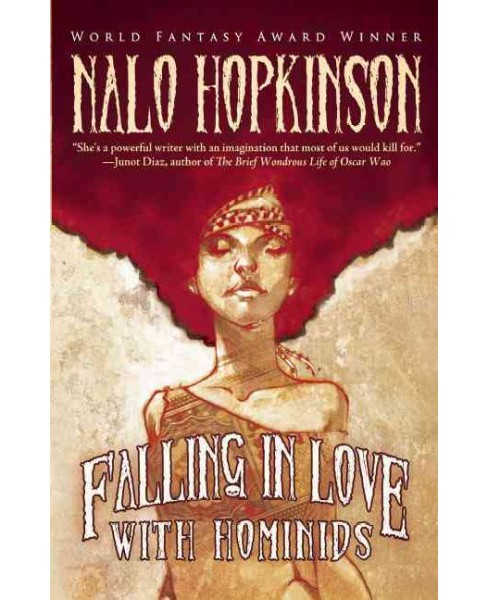 Falling in Love With Hominids (Paperback) (Nalo Hopkinson) - image 1 of 1