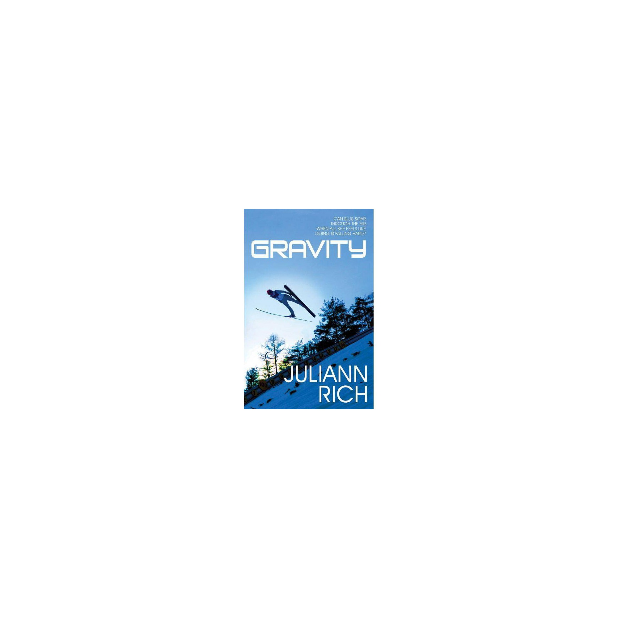 Gravity - by Juliann Rich (Paperback)