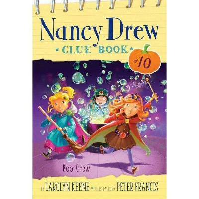 Boo Crew, 10 - (Nancy Drew Clue Book) by  Carolyn Keene (Paperback)