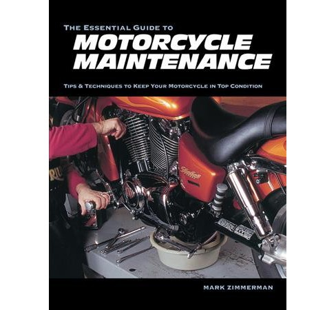 Essential Guide to Motorcycle Maintenance (Paperback) (Mark Zimmerman) - image 1 of 1
