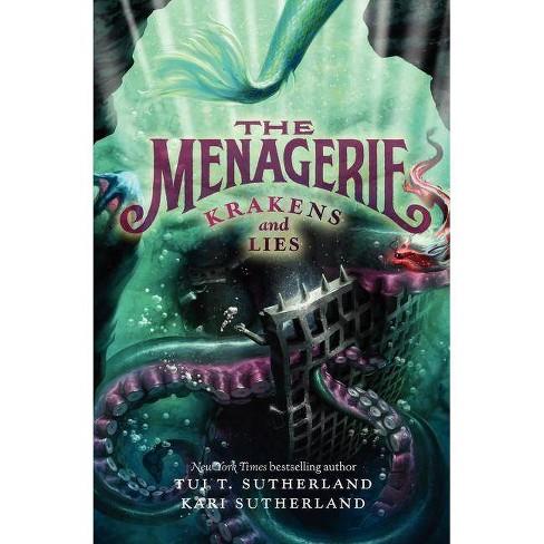 The Menagerie #3: Krakens and Lies - by  Tui T Sutherland & Kari H Sutherland (Hardcover) - image 1 of 1