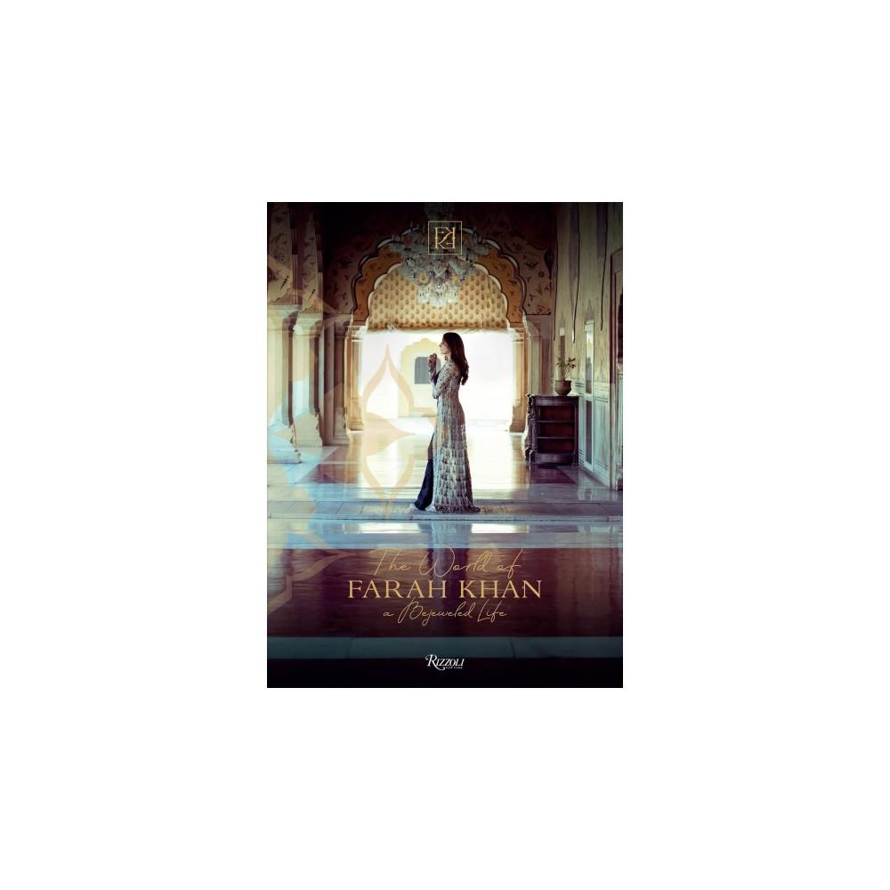 Farah Khan : A Bejewelled Life - (Hardcover)