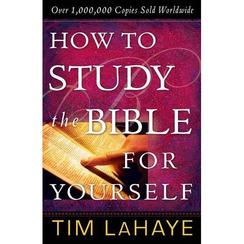How to Study the Bible for Yourself - by  Tim LaHaye (Paperback) - image 1 of 1