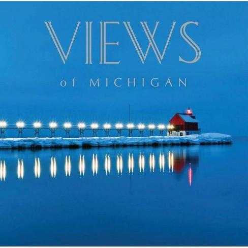 Views of Michigan - by  Editors of Thunder Bay Press (Hardcover) - image 1 of 1