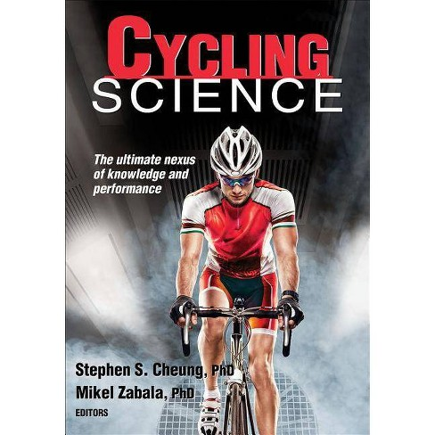 Cycling Science - (Sport Science) by  Stephen S Cheung (Paperback) - image 1 of 1