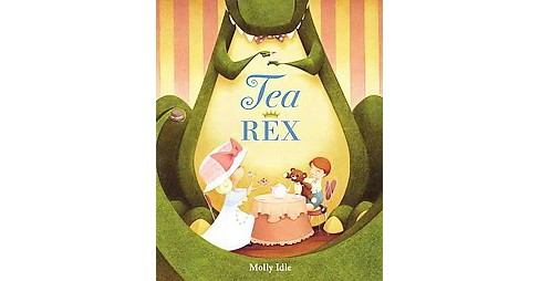 Tea Rex (School And Library) (Molly Idle) - image 1 of 1