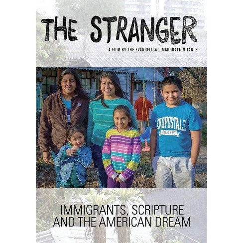 The Stranger: Immigrants, Scripture, and the American Dream (DVD) - image 1 of 1
