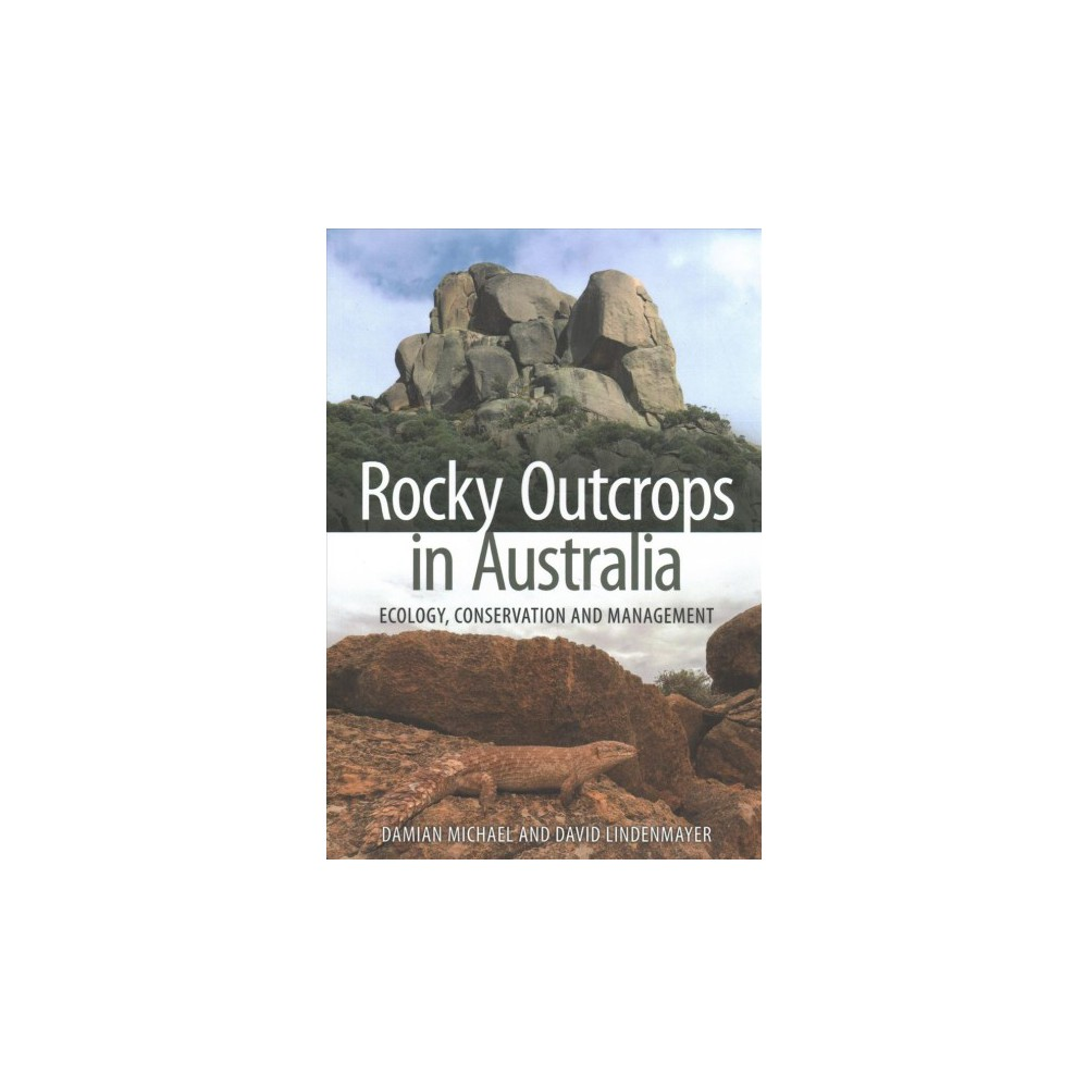 Rocky Outcrops in Australia : Ecology, Conservation and Management - (Paperback)