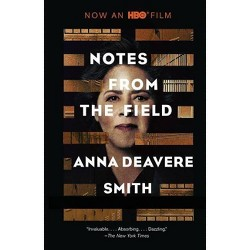 Notes from the Field - by  Anna Deavere Smith (Paperback)