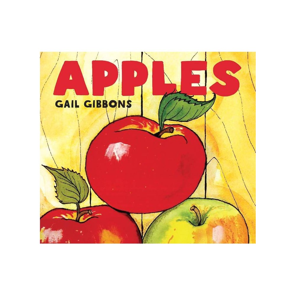 Apples By Gail Gibbons Board Book