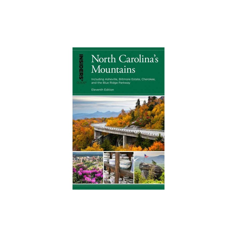 Insiders' Guide to North Carolina's Mountains - 11 by Constance E. Richards (Paperback)